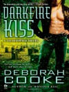 Darkfire Kiss - Deborah Cooke