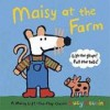 Maisy at the Farm: A Maisy Lift-the-Flap Classic - Lucy Cousins