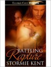 Battling Rapture - Stormie Kent