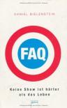 FAQ - Keine Show ist härter als das Leben - Daniel Bielenstein
