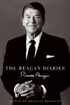 The Reagan Diaries - Ronald Reagan, Douglas Brinkley