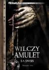 Wilczy amulet - S. Andrew Swann