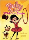 Ruby Lu, Star of the Show - Lenore Look,  Stef Choi (Illustrator)