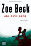 Das alte Kind - Zoe Beck