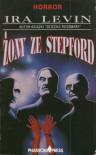 Żony ze Stepford - Ira Levin