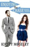 Enjoying the Chase - Kirsty Mosely (kirsty1000)