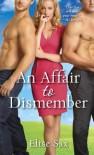 An Affair To Dismember - Elise Sax