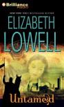 Untamed - Elizabeth Lowell