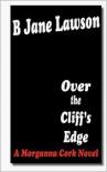 Over the Cliff's Edge - B. Jane Lawson