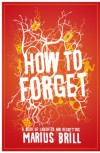 How to Forget - Marius Brill