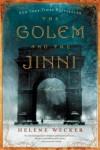 The Golem and the Jinni: A Novel (P.S.) - Helene Wecker