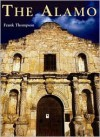 The Alamo - Frank T. Thompson, Leslie Bohem