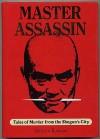 Master Assassin: Tales of Murder from the Shogun's City - Shōtarō Ikenami, Gavin Frew