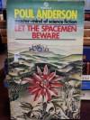 Let The Spacemen Beware - Poul Anderson