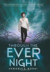 Through The Ever Night by Veronica Rossi (Jan 7 2013) - Veronica Rossi