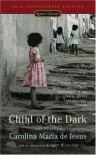 Child of the Dark: The Diary of Carolina Maria de Jesus - Audalio Dantas, David St. Clair, Robert M. Levine, Carolina Maria de Jesus