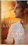 Far in the Wilds (A Spear of Summer Grass 0.5) - Deanna Raybourn