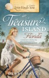 Love Finds You in Treasure Island, Florida - Debby Mayne