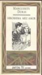 Hiroshima Meu Amor - Marguerite Duras