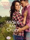 Make Me Crazy - Codi Gary