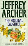 The Prodigal Daughter - Jeffrey Archer