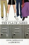 The Plain Janes - Cecil Castellucci;Jim Rugg