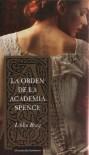 La orden de la Academia Spence (El círculo sercreto, #1) - Libba Bray, Isabel Ferrer