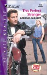 This Perfect Stranger (Sihouette Intimate Moments, #1103) - Barbara Ankrum
