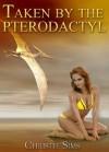 Taken by the Pterodactyl (Dinosaur Erotica) - Christie Sims, Alara Branwen