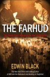 The Farhud: Roots of the Arab-Nazi Alliance in the Holocaust - Edwin Black