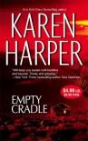 Empty Cradle - Karen Harper