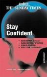 Stay Confident! (Creating Success) - John Caunt