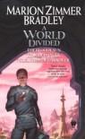 A World Divided: (Darkover Omnibus #5) - Marion Zimmer Bradley