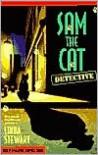 Sam The Cat Detective - Linda  Stewart