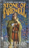 The Stone of Farewell  - Tad Williams