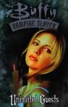 Buffy the Vampire Slayer: Uninvited Guests - Andi Watson