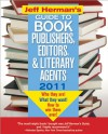 Jeff Herman's Guide to Book Publishers, Editors, and Literary Agents 2011, 21E: Who They Are! What They Want! How to Win Them Over! (Jeff Herman's ... Editors, Publishers, and Literary Agents) - Jeff Herman
