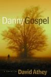 Danny Gospel - David Athey