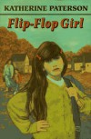 The Flip-flop Girl - Katherine Paterson