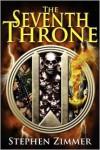 The Seventh Throne - Stephen Zimmer