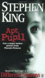 Apt Pupil : A Novella in Different Seasons - Stephen King
