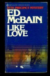 Like Love - Ed McBain