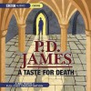 A Taste For Death  - P.D. James, Full Cast
