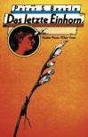 Das Letzte Einhorn - Peter S. Beagle