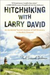 Hitchhiking with Larry David: An Accidental Tourist's Summer of Self-Discovery in Martha's Vineyard - Paul Samuel Dolman