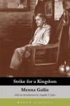 Strike for a Kingdom - Menna Gallie