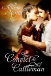 The Convict and the Cattleman - Allison Merritt