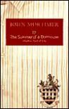 The Summer of a Dormouse - John Mortimer