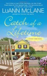 Catch of a Lifetime - Luann McLane