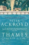 Thames: Sacred River - Peter Ackroyd